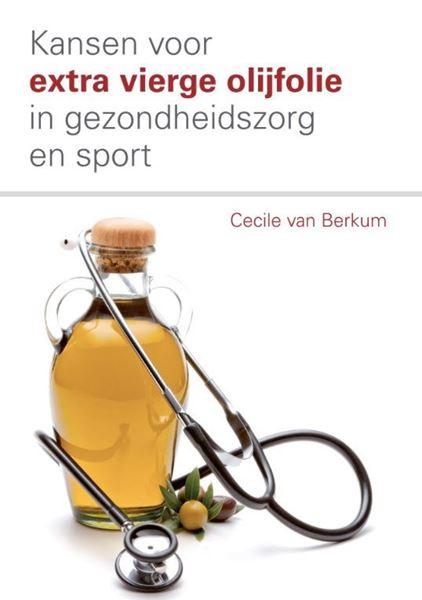 """Afbeelding van Boek """" Kansen voor extra vierge olijfolie in gezondheidszorg en sport"""""""